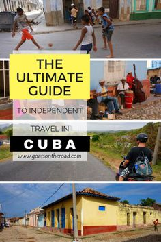 The Ultimate Guide To Independent Travel In Cuba