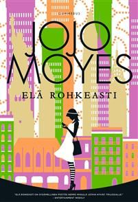 Jojo Moyes: Elä rohkeasti New York, Symbols, Letters, Games, Reading, Books, New York City, Libros, Book