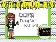 Oops! Missing Work Note Home
