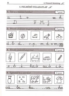 ÍRÁS, HELYESÍRÁS FELMÉRŐ FELADATLAPOK 1. osztály - tanitoikincseim.lapunk.hu Dysgraphia, Thing 1, Kids Learning, Grammar, Worksheets, Literature, Homeschool, Sheet Music, Teaching