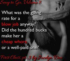 Sexy to Go, Volume 8 First Class, pt. 3 Jocelyn Dex Billionaire, Erotic Romance