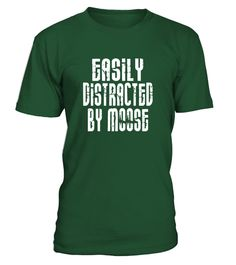 "# Easily Distracted By Moose T-shirt Funny Moose Hunter Gift .  Special Offer, not available in shops      Comes in a variety of styles and colours      Buy yours now before it is too late!      Secured payment via Visa / Mastercard / Amex / PayPal      How to place an order            Choose the model from the drop-down menu      Click on ""Buy it now""      Choose the size and the quantity      Add your delivery address and bank details      And that's it!      Tags: Moose head shirt and…"