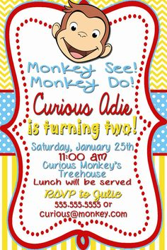 Curious George Birthday Invitations on Etsy, $12.00 Monkey Do!  Monkey See! Curious Joshua  is turning three!