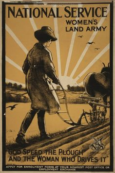 "National Service Women's Land Army ""God Speed the Plough and the Woman Who Drives It"" -- WWI propaganda poster (UK), See our Rotating Gallery exhibit Dawn of the Great War: A WWI Centennial Commemoration for more Examples! Ww1 Propaganda Posters, We Are The World, World War One, First World, Women's Land Army, Land Girls, Army Girls, Yorkshire, Girl Posters"