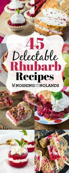 45 Delectable Rhubarb Recipes will offer you recipes to enjoy all year long! 45 Delectable Rhubarb Recipes will offer you recipes to enjoy all year long! Mini Desserts, Summer Dessert Recipes, Fruit Recipes, Easy Desserts, Sweet Recipes, Delicious Desserts, Cooking Recipes, Yummy Food, Healthy Rhubarb Recipes