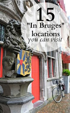 """Bruges has always been a popular destination in Belgium, but the movie """"In Bruges"""" with Colin Farrell definitely gave it an extra boost. Here are 15 of the movie's locations you can visit too.:"""