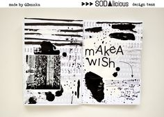 SODAlicious, love the black and white, maybe add a pop of color Journal 3, Journal Pages, Bullet Journals, Art Journals, Mixed Media Scrapbooking, Sketchbooks, Mini Albums, Collages, Color Pop