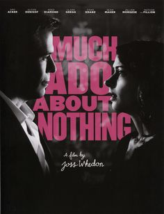 'Much Ado About Nothing' directed by Joss Whedon. I'm far too excited about this.