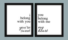 I Belong With You You Belong With Me You're My Sweetheart Couples Printable Wall Art Digital JPEG File