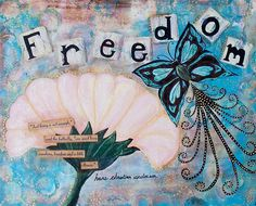 Freedom - My Painted Path Mixed Media Artwork, Little Flowers, Summer Days, Paths, Freedom, Christian, Artist, Painting, Small Flowers
