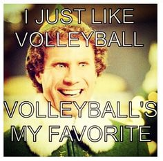 literally me talking about volleyball