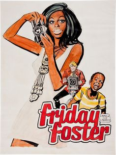//friday foster was the first comic with a female super heroine! Iconic Characters, Comic Book Characters, Comic Books, Comic Art, Foxy Brown, American Cartoons, American Comics, New York Times, Eartha Kitt