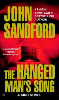 Bestseller Books Online The Hanged Man's Song (Kidd) John Sandford $9.99  - http://www.ebooknetworking.net/books_detail-042519910X.html