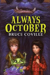 for the kids ... Always October by Bruce Coville