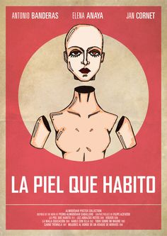 La piel que habito - The Skin I Live In poster by EPHEMERAL IMPERFECT