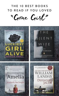 If the last book you breezed through was Gillian Flynn's Gone Girl, we have a feeling you crave an outstanding plot twist. Here are ten books to read that aren't Flynn's other two (addictive) novels.