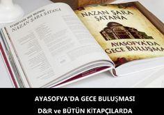 AYASOFYA'DA GECE BULUŞMASI D&R VE BÜTÜN KİTAPÇILARDA