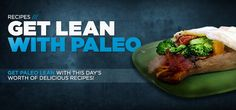 Bodybuilding.com - All-Natural Lean: 5 Paleo-Inspired Recipes. Tasty, and I've felt great trying the paleo diet with my workouts!
