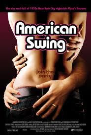 American Swing Poster - http://johnrieber.com/2012/04/06/how-can-i-offend-you-best-documentaries-pt-2/