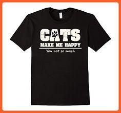 Mens Cats Make Me Happy You Not So Much Funny Joke T-Shirt Medium Black - Funny shirts (*Partner-Link)