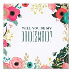 "Will you be my Bridesmaid? Custom Invitation Cards 5.25"" Square Invitation Card"