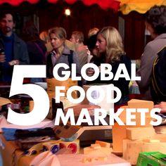 5 Global Food Markets