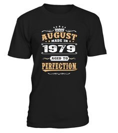 1979 August Aged to Perfection   uncle shirt ideas, best uncle shirt, super uncle shirt, favorite uncle t shirt #uncle #giftforuncle #family #hoodie #ideas #image #photo #shirt #tshirt #sweatshirt #tee #gift #perfectgift #birthday #Christmas