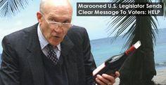 Marooned U.S. Legislator Sends Clear Message To Voters: HELP