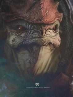 "This quote really seems to define Mass Effect. ""You trying to make me cry, Mass Effect?"" Yes, you are trying, and yes, you have succeeded. Wrex Mass Effect, Mass Effect Games, Mass Effect Art, Mass Effect Quotes, Video Game Art, Video Games, Mass Effect Universe, Ninja, Commander Shepard"