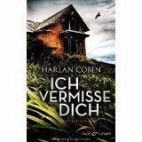 lenisvea's Bücherblog:   Ich vermisse dich Harlan Coben  Thriller  Origin...