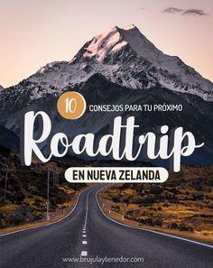 Todo lo que tienes que saber para tu próximo Roadtrip por Nueva Zelanda Travel Blog, Mountains, Nature, Road Trips, New Zealand, Beautiful Landscapes, Paths, Group, Tips
