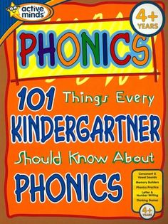 100 Things Every Kindergartner Should Know About Phonics (Active Minds Series)