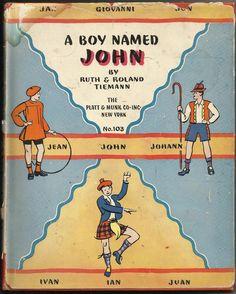 Vintage 1948 A Boy Named John Ruth Roland Tiemann Hardback Jack Ian Juan Johann