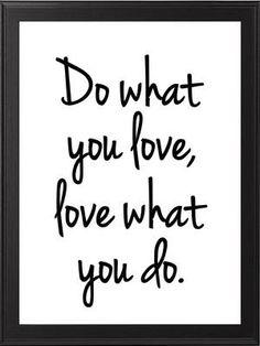 Do what you love 2, molemmat koot käy A4 12,50 € ja A3 20 €