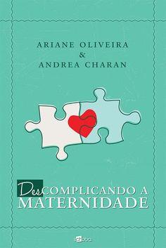 Livro Descomplicando a Maternidade