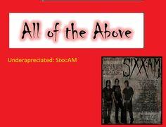 Underapreciated 2: Sixx:AM