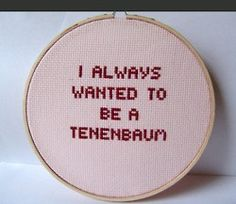 story of my life.  royal tenenbaums.