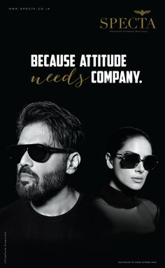 Specta, the first of its kind in India, brings you the most premium eyewear brands to go with your style and your attitude. Press Ad, Eyewear, Attitude, Your Style, Bring It On, Names, Sunglasses, Store, Design