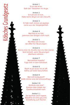 Jeder muss es können und kennen  in #cologne : Kölsches Grundgesetz !