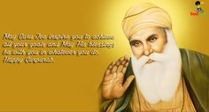 May Guru Jee inspire you to achieve all your goals and may his blessings be with you in whatever you do. Happy Gurpurab