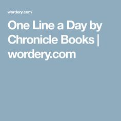 One Line a Day by Chronicle Books | wordery.com
