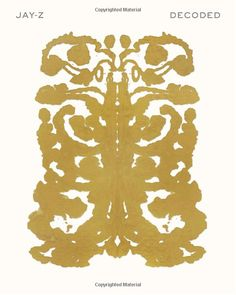 Cover for Jay'Z's book Decoded. What can I say? I like ink blots.