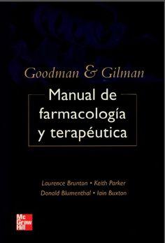 Goodman, L; Gilman, A. (2008). Manual de farmacología y terapéutica. 2v. México: McGraw Hill