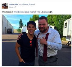 facebook pic posted by john kim THe Librarians of him and Drew Powell 6-10-2015