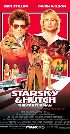 Directed by Todd Phillips.  With Ben Stiller, Owen Wilson, Snoop Dogg, Vince Vaughn. Two streetwise cops bust criminals in their red-and-white Ford Torino with the help of police snitch called Huggy Bear.