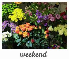 Weekend flowers