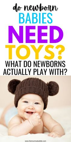 Does your newborn baby need toys? What will your newborn baby be doing in the early weeks and what do you actually need to buy for them from the toy aisle? Newborn Baby Needs, Newborn Baby Tips, New Mums, Baby Hacks, Cool Toys
