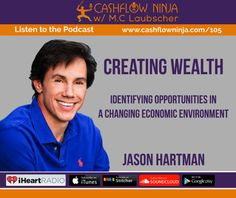 105: Jason Hartmann: Identifying Opportunities In a Changing Economic Environment