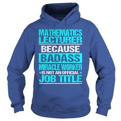 Awesome Tee For Mathematics Lecturer T Shirts, Hoodies Sweatshirts. Check price ==► http://store.customtshirts.xyz/go.php?u=https://www.sunfrog.com/LifeStyle/Awesome-Tee-For-Mathematics-Lecturer-98347836-Royal-Blue-Hoodie.html?41382