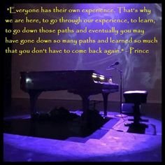 """""""...You don't have to come back again"""" ~ Prince"""